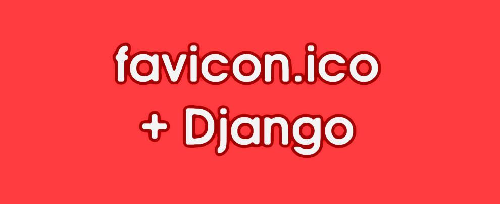 Favicons in Django